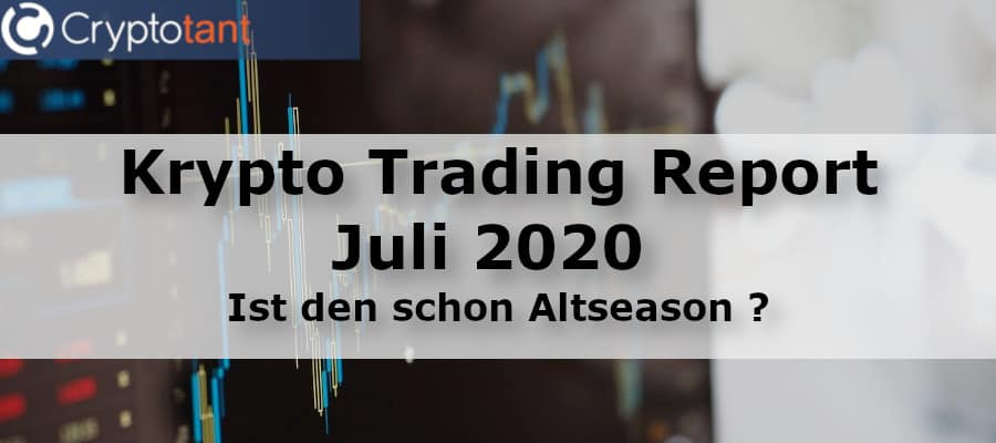 Trading Report Juli 2020